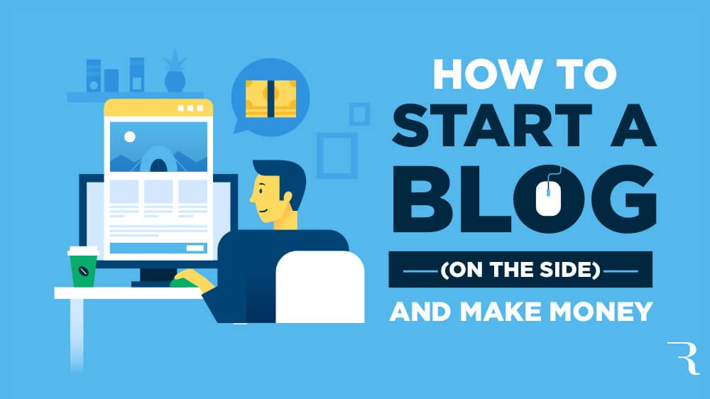 How to Start a Blog in 2020 (and Make Money): Ultimate Guide to ...